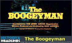 Worrisome Wednesday: The Boogeyman - https://www.historyandheadlines.com/worrisome-wednesday-the-boogeyman/