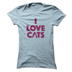 I LOVE cats!!!!  Do you LOVE cats?  Let everyone know with this shirt......  Click here for all color, size and design options - https://www.sunfrog.com/ILove-Cats-2-purple-Ladies.html?59744  'I Love Cats' T-Shirt (& Hoodie). Womens, Mens T's and Hoodies. LOTS of colors and all sizes.  All T-shirts & Hoodies come with a full money back guarantee if you're not 100% happy. But you will be!