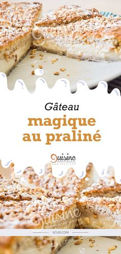 Gâteau magique au praliné - 9 Cuisine Easy Desserts, Dessert Recipes, Italian Cream Cakes, Dacquoise, Snacks, Gluten Free Recipes, Coco, Biscuits, Food And Drink