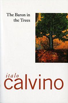 The Baron In The Trees by Italo Calvino http://www.amazon.com/dp/0156106809/ref=cm_sw_r_pi_dp_-1R-wb1YNJF0F