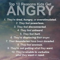 Top 10 Reasons Why Kids Get Angry (and how you can help!) – One Time Through Positive parenting advice. Includes the top 10 reasons why kids get angry, and helpful parenting tips for managing an angry child. Parenting Advice, Kids And Parenting, Parenting Classes, Parenting Styles, Attachment Parenting Quotes, Peaceful Parenting, Parenting Humor, Gentle Parenting Quotes, Parenting Websites