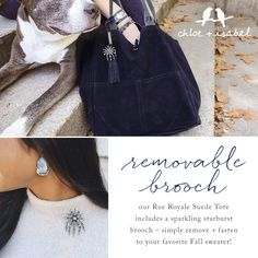 Our new suede tote includes a sparkly brooch that can be removed + fastened to anything –  pick up yours on my boutique today!