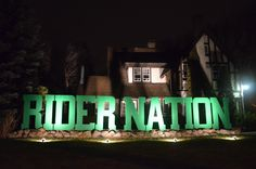 Grey Cup a Rider Nation sign on front lawn on Albert St. in Regina , November 24 , 2013 Go Rider, Saskatchewan Roughriders, Grey Cup, Saskatchewan Canada, Rough Riders, Green Colors, New Image, Neon Signs, City