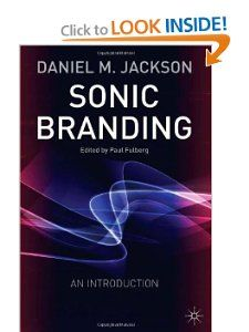 Sonic Branding: An Introduction: Daniel Jackson: Sonic branding is a new, fast-growing area related to advertising and media development of the branding experience.