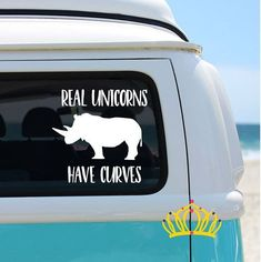 Real Unicorns Have Curves Funny Bumper Sticker Vinyl Decal Car Macbook Air Decal