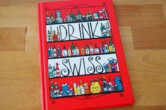 Drink Like the Swiss - Bergli Books