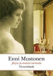 Kirjamielellä: Enni Mustonen: Nimettömät