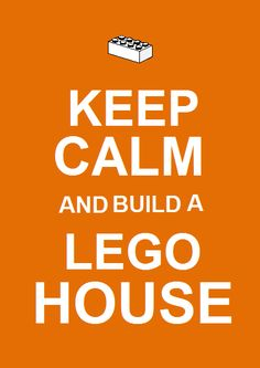 Keep calm and... (Lego style :P)