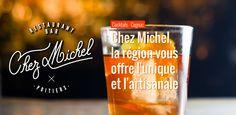 Chez Michel, la région vous offre l'unique et l'artisanale