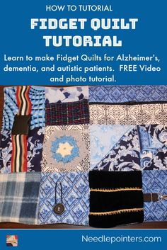 Learn how to make a fidget quilt with our free video and photo tutorial. A fidget quilt is a lap quilt which helps provide stimulation for the fidgeting hands. Dementia Crafts, Alzheimers Activities, Alzheimer's Dementia, Cognitive Activities, Elderly Crafts, Elderly Activities, Star Citizen, Sensory Blanket, Fidget Blankets