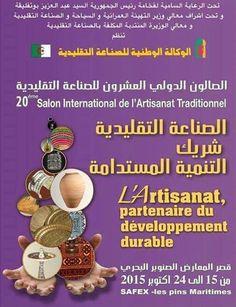 Salon International de l'Artisanat Traditionnel du 15 au 24 Octobre 2015 au Palais des Expositions. #Alger #Algérie