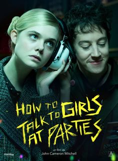 First Look At 'How To Talk To Girls At Parties' Based Off Of The Neil Gaiman Short Story
