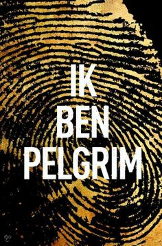 Ik ben Pelgrim - Terry Hayes A book with more than 500 pages