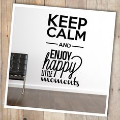 """""""Keep calm & enjoy happy little moments""""   #sticker #keepcalm #decal #wall #quote #citation #word #say #design #decoration #deco by @stickerzlab (11€)"""