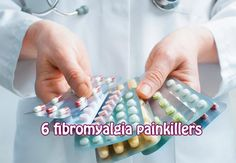 6 fibromyalgia painkillers