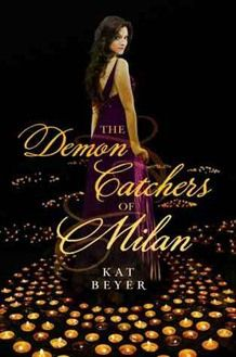 The Demon Catchers of Milan by Kat BeyerMia is your average American teenager--she struggles with algebra, doesn't get much attention from boys, and has an overbearing Italian-American dad. But when a tortured and vengeful demon possesses her, she learns the truth of her family's heritage. She is descended from a long line of demon catchers from Milan, Italy.