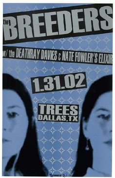 Original concert poster for The Breeder at Trees in Dallas, TX. 11x17 glossy card stock.