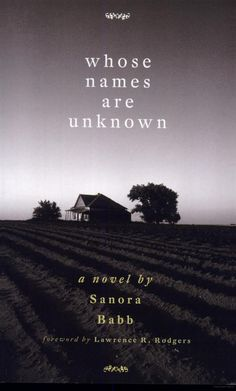 Whose Names Are Unknown: A Novel - Sanora Babb