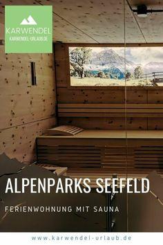 ALPENPARKS ALPINA SEEFELD ❤️ unsere Eindrücke Bio Sauna, Felder, Park, Maple Flooring, Hotels For Kids, Beautiful Landscapes, Ground Floor, Family Activity Holidays, Parks