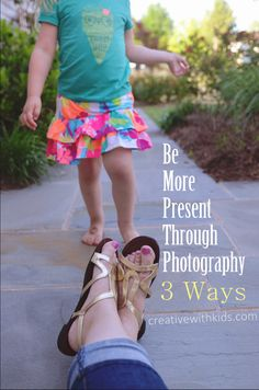 Love these ways to use photography to connect and be present!