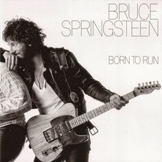 Exile SH Magazine: Bruce Springsteen - Born To Run (1975)