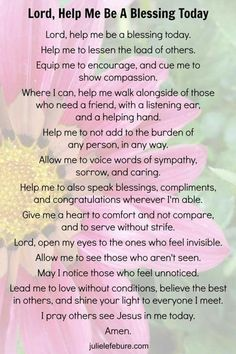 Lord, Help Me Be A Blessing Today. Thank you for sharing the beautiful prayer with me dear Janette. God bless you.