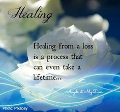 We DO have the REST OF OUR LIVES to heal!!!  You MAY TAKE ALL THE TIME THAT YOU NEED!