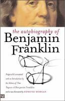 """This book of essays and letters from one of our best-loved founding fathers is packed with oft-quoted insights into virtue, work, and human nature.  This book is frequently included on lists of """"Top 100 Books"""" and you'll see why when you read Franklin's remarkable story in just what might be the first self-help book."""