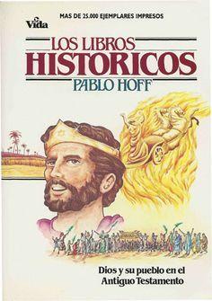 Libros Historicos  La historia de Israel encierra un importante mensaje para la Iglesia de hoy: el plan de Dios triunfa a pesar de las vicisitudes que sufra su pueblo, la oposición de sus enemigos y el fracaso humano.