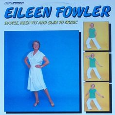 Eileen Fowler - Dance, Keep-Fit And Slim To Music at Discogs