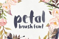 Petal - Brush Font by Tom Chalky on @creativemarket