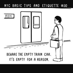 27 GIFs That Explain How To Survive In New York City. Tip no. 30: Beware of the empty car. It's empty for a reason | #ilovenewyork