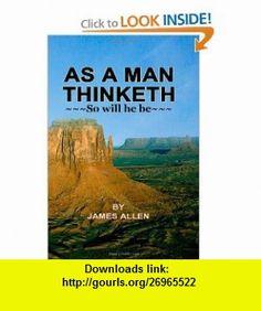 As A Man Thinkrth So will he be (9781475278897) James Allen, Henderson Daniel , ISBN-10: 1475278896  , ISBN-13: 978-1475278897 ,  , tutorials , pdf , ebook , torrent , downloads , rapidshare , filesonic , hotfile , megaupload , fileserve