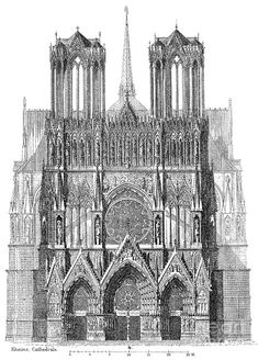Reims Cathedral, liturgical west elevation.