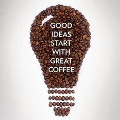 Good ideas always start first with a fresh cup of coffee and fellow Coffee Lovers. Haters do not understand this concept. Haters are mean morning people who wish he or she drank coffee to be happy. ~Me  #coffee #coffeelovers