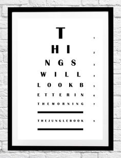 Jungle Book 'Things Will Look Better In The Morning' Movie Quote- Eye Chart Minimalist Poster, Typography Print- Wall Art, Home Decor