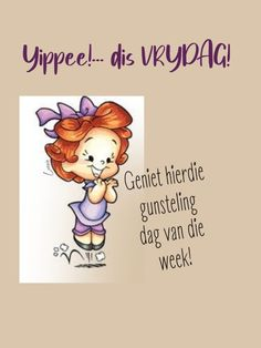 Friday Messages, Quotes For Whatsapp, Goeie More, Afrikaans Quotes, Good Morning Messages, Winnie The Pooh, Qoutes, Motivation, Disney Characters