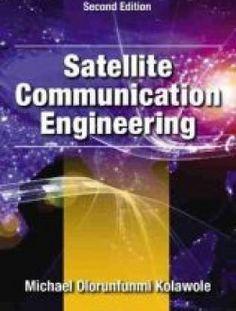 Satellite Communication Engineering, Second Edition - Free eBook Online
