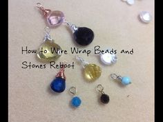 Here's an updated, and hopefully clearer version of an old video I did several years back. It shows techniques on wire wrapping, briolettes,crystals, round b...
