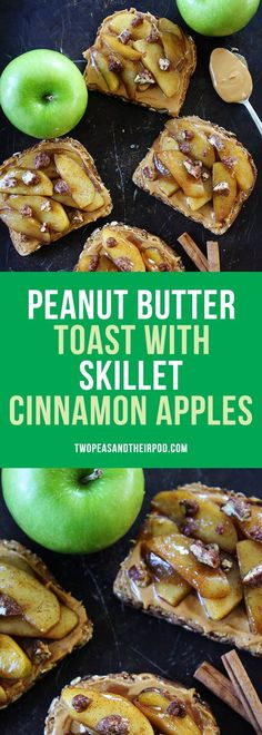 Peanut Butter Toast with Skillet Cinnamon Apples-the perfect fall breakfast or snack. The warm cinnamon apples on top of peanut butter toast is perfection!