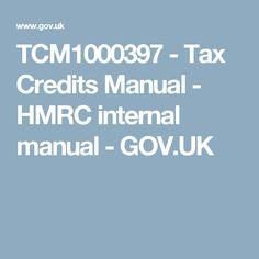 TCM1000397 - Tax Credits Manual - HMRC internal manual - GOV.UK