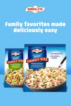 Need an easy meal for the whole family? Birds Eye Voila! Family Size meals go from freezer to table in 15 minutes.​
