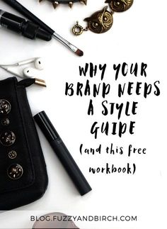 Why your brand needs a style guide