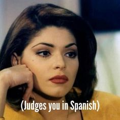 judges you in Spanish