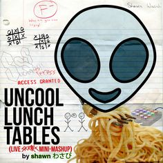 Shawn Wasabi - Uncool Lunch Tables (live Skrillex Recess Mashup) by Shawn Wasabi