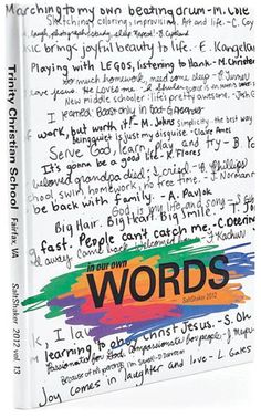 10 Cover Designs: Student quotes on the front cover    THIS IS OUR…