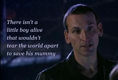 Just reminded me of the fact that in the doctor is another little boy who wasn't able to save his mummy, no matter how hard he tried, and he has to live with that every day. <-- Right in the feels.