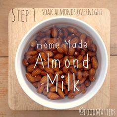 Homemade Date And Vanilla Almond Milk Recipe!  Step 1: Soak 1 Cup Of Fresh Raw Almonds In Spring Water Overnight.