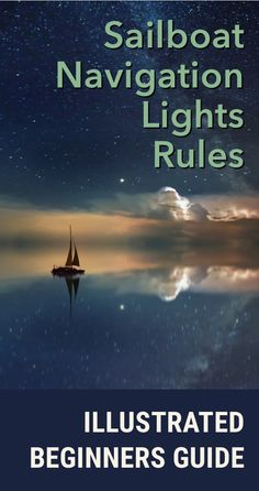 Boat Navigation Lights Rules: Illustrated Beginners Guide - how to identify boats in the dark? This article has great illustrations that will make things easy for you! #sailing #navigation #beginner #guide #lights Kids Fishing Poles, Fishing Boat Seats, Fishing Boats For Sale, Sport Fishing Boats, Ice Fishing, Saltwater Fishing, Fishing Lures, Surf Fishing, Crappie Fishing