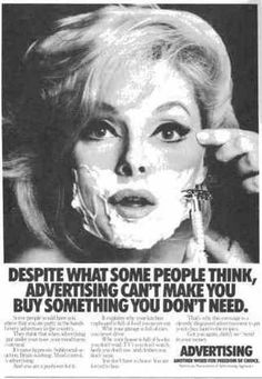 """Advertising can't make you buy things you do not need."" Classic Ogilvy."